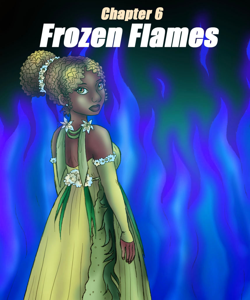 Chapter 6 – Frozen Flames
